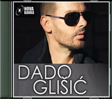 Narodna - Zabavna Muzika 2013 - Page 4 Dado_Glisic-Jos_Nije_Gotovo-2013-